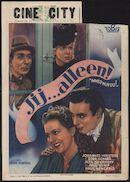 Immer nur... Du! | Jij… alleen!, Ciné City, Gent, 30 april - 6 mei 1943