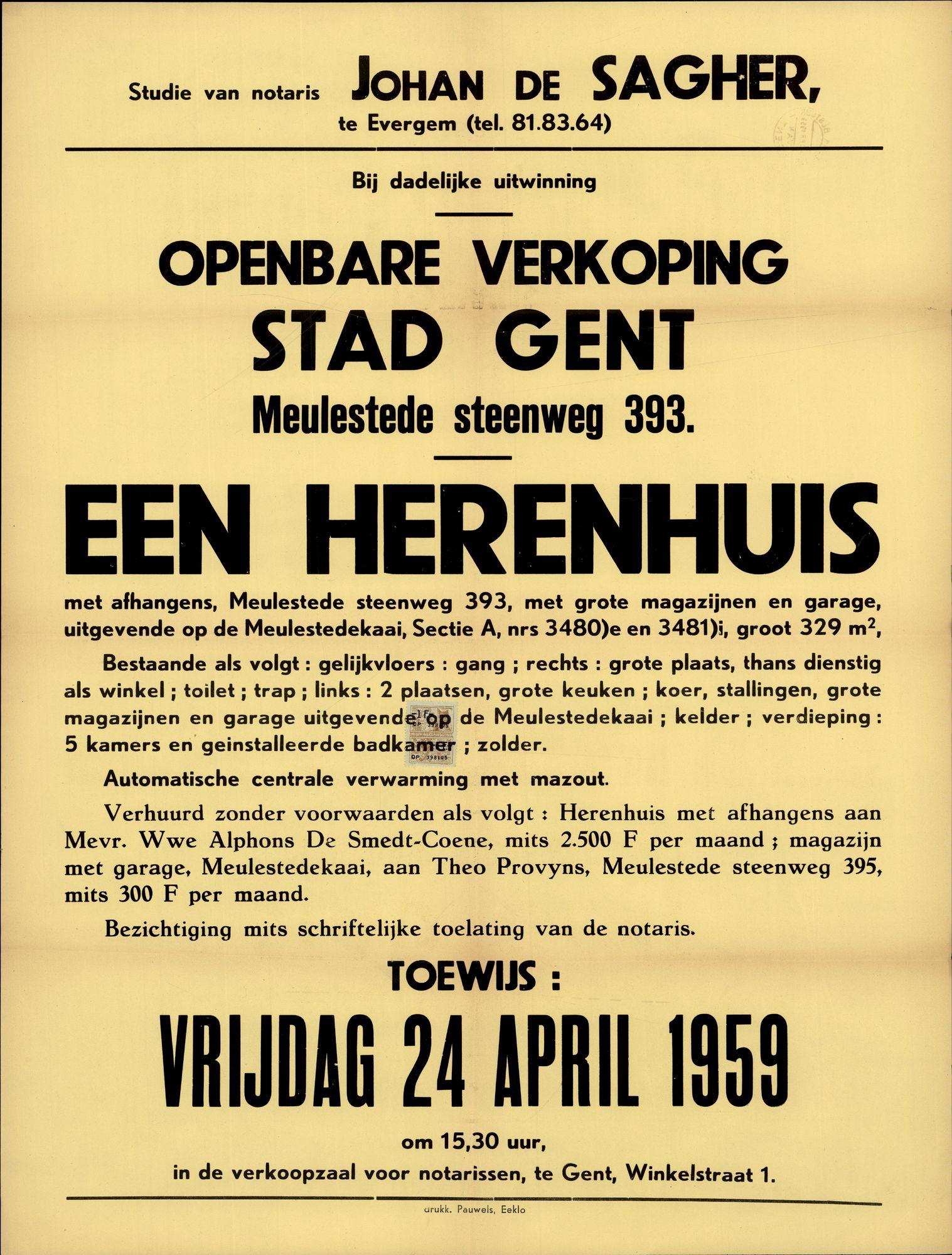 Openbare verkoop stad Gent, Meulestede steenweg, nr.393 (Meulesteedsesteenweg), een herenhuis, Gent, 24 april 1959
