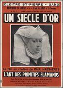 Un siècle d'or. L'art des primitifs flamands, Cloître St. Pierre [Sint-Pietersabdij], Gent, 28 juli - 18 augustus 1954