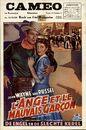 L'Ange et le Mauvais Garçon   Angel And The Badman   De Engel en de Slechte Kerel, Cameo, Gent, 4 -10 augustus 1961