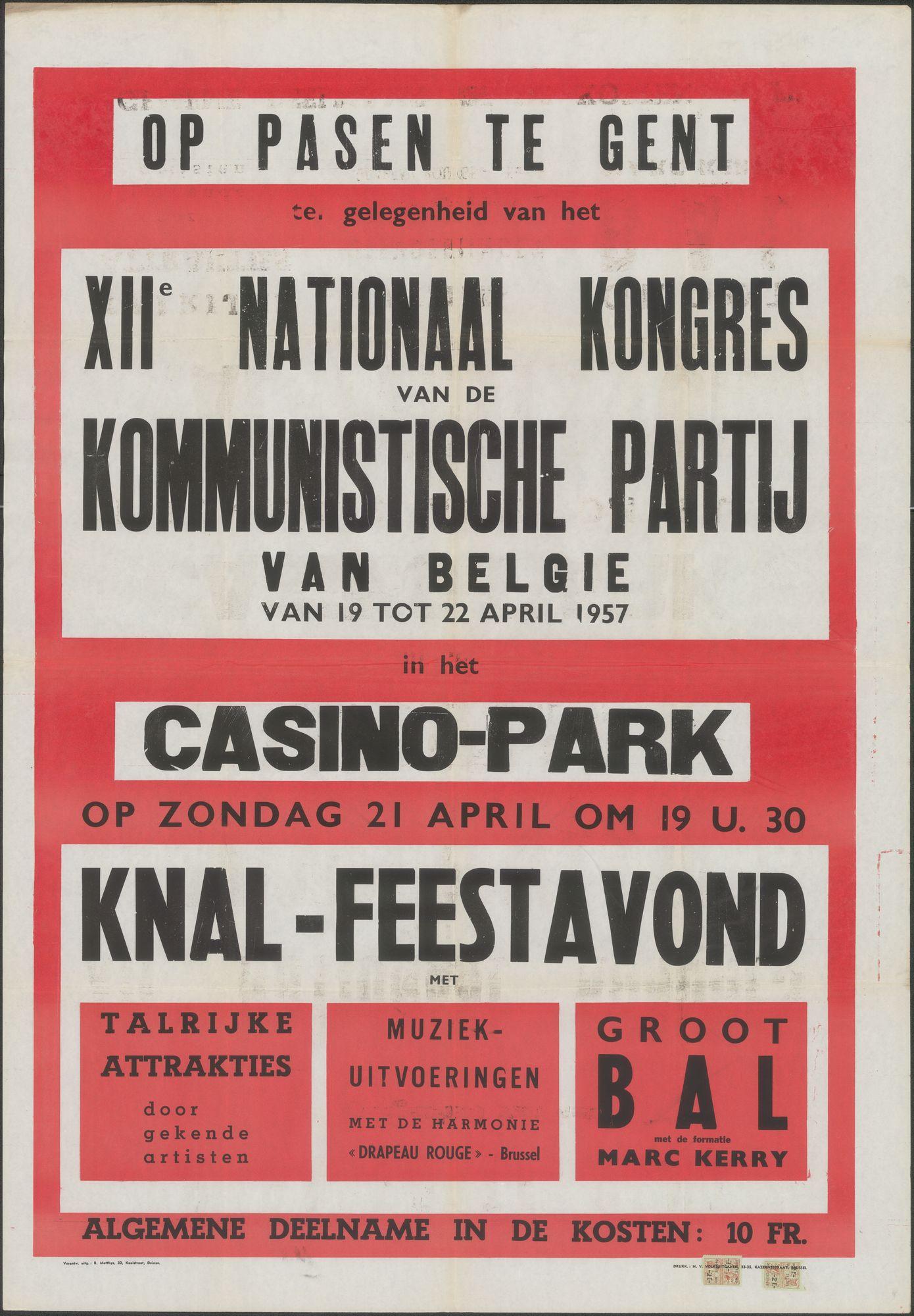 XIIe Nationaal Congres van de Communistische Partij van België van 19 tot 22 April 1957, in het Casino-park, Op Pasen te Gent