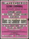 Dans sa candeur naïve, Comédie en 3 actes de Jacques Deval. Gala du Théâtre Daunou de Paris. Casino Communal, Blankenberge, 22 juli 1947