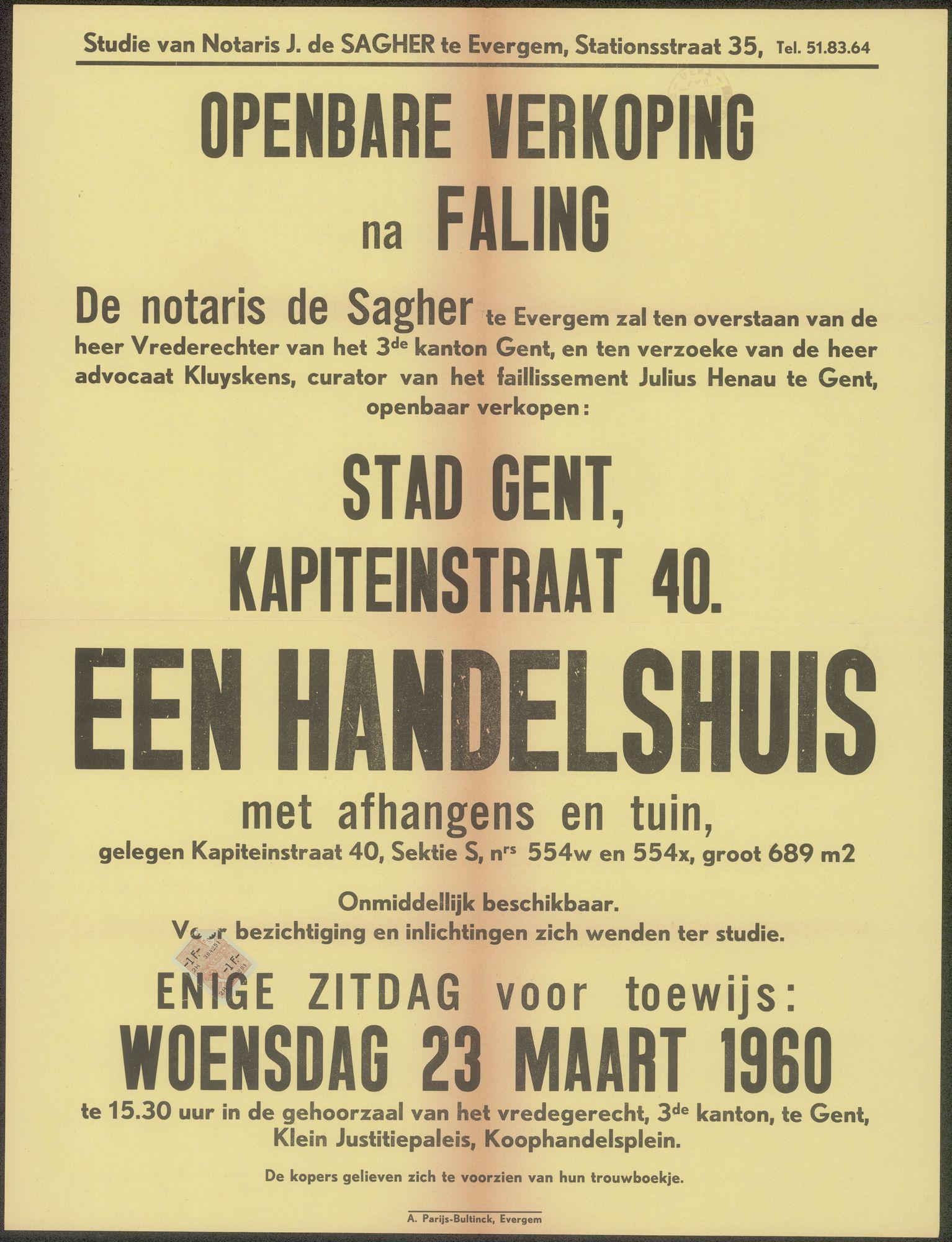 Openbare verkoop na faling: een handelshuis met afhangens en tuin, Kapiteinstraat, nr. 40 te Gent, Gent, 23 maart 1960