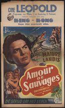 Amour de sauvages | De strijd om het leven, Cine Leopold, Gent, 21 - 27 februari 1947