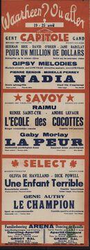 Waarheen? Où aller? Filmvertoningen in Capitole, Savoy, Select, Gent, 19 - 25 april 1940