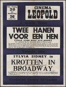 Deux coqs pour une poule   Twee hanen voor een hen (film 1), Krotten in Broadway (film 2), Cinema Leopold, Gent, 20 - 26 oktober 1950