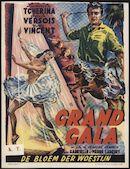 Grand Gala  De bloem der woestijn, Plaza, Gent, vanaf 24 juli 1953